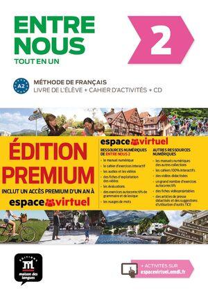 ENTRE NOUS 2. METHODE DE FRANÇAIS. ALUM+EJER+CD+CAMPUS @ (PREMIUM)