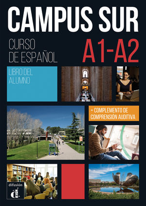 CAMPUS SUR NIVEL A1 A2 LIBRO DEL ALUMNO +MP3 1ER TRIM 2019