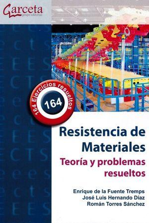 RESISTENCIA DE MATERIALES. TEORIA Y PROBLEMAS RESUELTOS