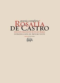 POESÍA COMPLETA - ROSALÍA DE CASTRO (BILINGÜE)