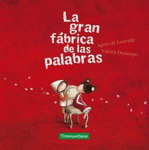 LA GRAN FABRICA DE LAS PALABRAS
