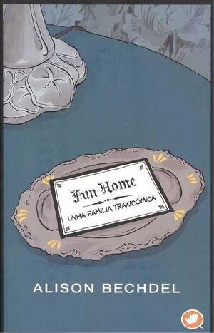 FUN HOME: UNHA FAMILIA TRAXICÓMICA