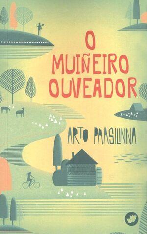 MUIÑEIRO OUVEADOR, O