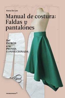 MANUAL DE COSTURA. FALDAS Y PANTALONES