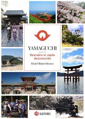 YAMAGUCHI. DESCUBRE EL JAPON DESCONOCIDO