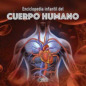 ENCICLOPEDIA INFANTIL DEL CUERPO HUMANO