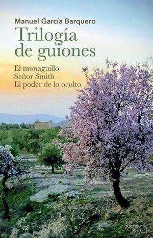 TRILOGIA DE GUIONES (EL MONAGUILLO / SEÑOR SMITH / EL PODER DE LO OCULTO)
