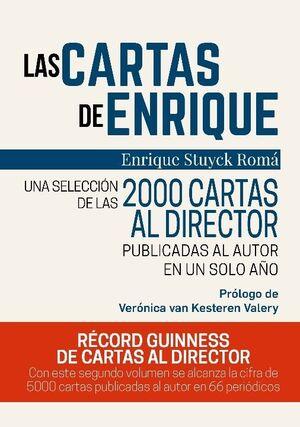 CARTAS DE ENRIQUE. UNA SELECCION DE LAS 200 CARTAS AL DIRECTOR PUBLICADAS AL AUTOR EN UN AÑO