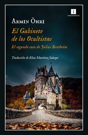 EL GABINETE DE LOS OCULTISTAS (EL SEGUNDO CASO DE JULIUS BENTHEIM)
