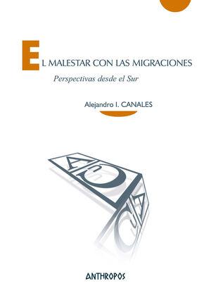 EL MALESTAR CON LAS MIGRACIONES