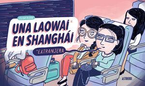 UNA LAOWAI EN SHANGHAI