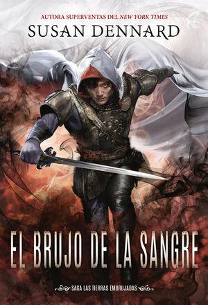 EL BRUJO DE LA SANGRE (LAS TIERRAS EMBRUJADAS, 3)