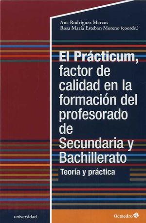 PRACTICUM, FACTOR DE CALIDAD EN LA FORMACIÓN DEL PROFESORADO, EL