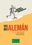 VERBOS ALEMAN. TODAS LAS CONJUGACIONES Y COMO USARLAS CORRECTAMENTE