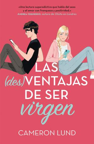 (DES)VENTAJAS DE SER VIRGEN, LAS