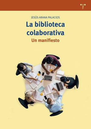 LA BIBLIOTECA COLABORATIVA, UN MANIFIESTO