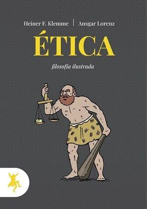 ÉTICA. FILOSOFIA ILUSTRADA