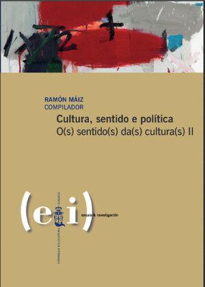 CULTURA, SENTIDO E POLITICA. O(S) SENTIDO(S) DA(S) CULTURA(