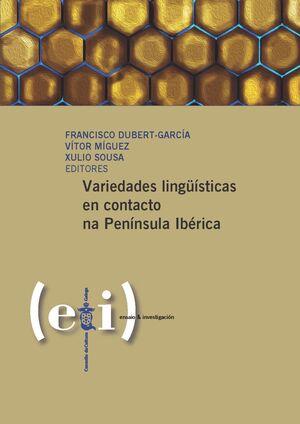 VARIEDADES LINGÜISTICAS EN CONTACTO NA PENINSULA IBERICA