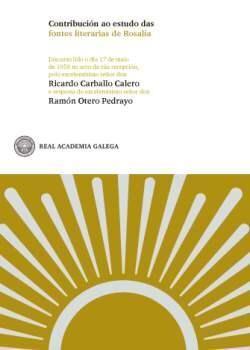 CONTRIBUCION AO ESTUDO DAS FONTES LITERARIAS DE ROSALIA