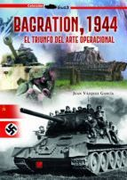 BAGRATION 1944 TRIUNFO ARTE OPERACIONAL