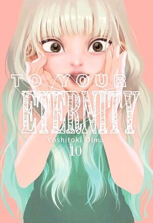 TO YOUR ETERNITY, 10