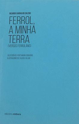 FERROL A MINHA TERRA (POESIA)