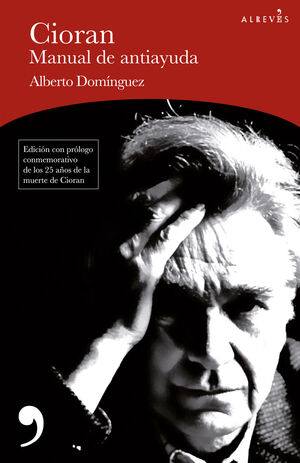 CIORAN, MANUAL DE ANTIAYUDA