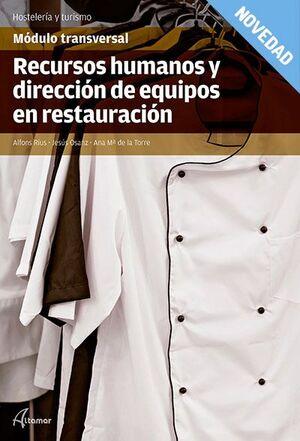 RECURSOS HUMANOS Y DIRECCIÓN DE EQUIPOS EN RESTAURACIÓN