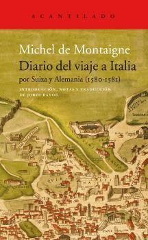 DIARIO DEL VIAJE A ITALIA POR SUIZA Y ALEMANIA (1580-1581)