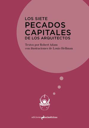SIETE PECADOS CAPITALES DE LOS ARQUITECTOS, LOS