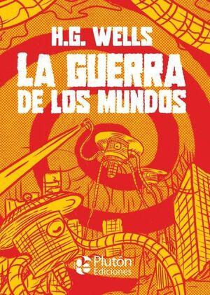 GUERRA DE LOS MUNDOS, LA