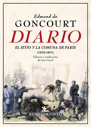 DIARIO. MEMORIAS VIDA LITERARIA (1870-1871) EDMOND DE GONCOURT