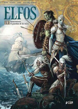 ELFOS 11. RENACIMIENTO ; EL GUARDIAN DE LAS RAICES