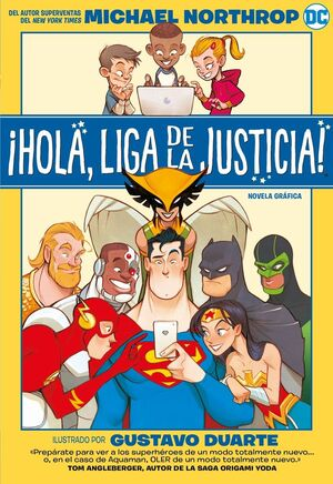 ¡HOLA, LIGA DE LA JUSTICIA!    (COMIC)