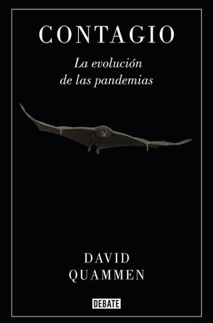 CONTAGIO LA EVOLUCIÓN DE LAS PANDEMIAS