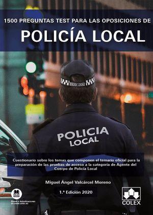 1500 PREGUNTAS TEST OPOSICIONES POLICIA LOCAL