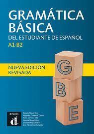 GRAMÁTICA BÁSICA DEL ESTUDIANTE DE ESPAÑOL A1-B2
