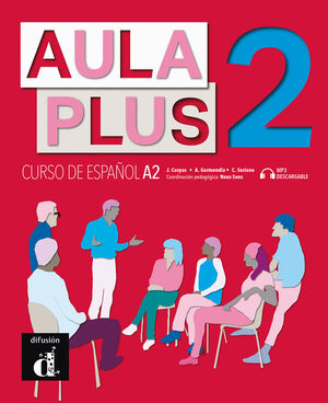 AULA PLUS 2 LIBRO DEL ALUMNO CD. CURSO DE ESPAÑOL A2