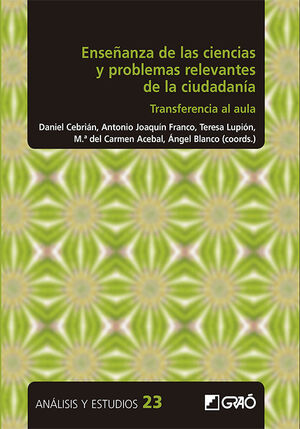ENSEÑANZA DE LAS CIENCIAS Y PROBLEMAS RELEVANTES DE LA CIUDADANIA
