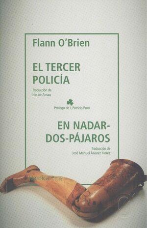 TERCER POLICIA, EL & EN NADAR-DOS-PAJAROS