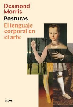 POSTURAS. LENGUAJE CORPORAL EN EL ARTE