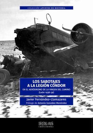 LOS SABOTAJES A LA LEGIÓN CÓNDOR