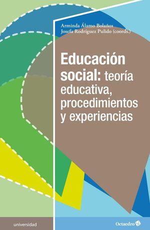 EDUCACIÓN SOCIAL: TEORÍA EDUCATIVA