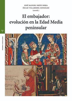 EL EMBAJADOR : EVOLUCIÓN EN LA EDAD MEDIA PENINSULAR