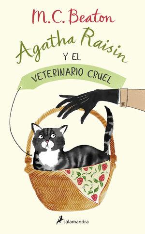 AGATHA RAISIN Y EL VETERINARIO CRUEL (AGATHA RAISIN, 2)