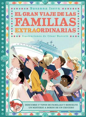 GRAN VIAJE DE LAS FAMILIAS EXTRAORDINARIAS, EL