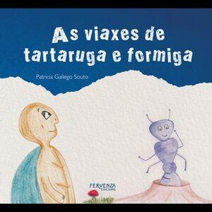 AS VIAXES DE TARTARUGA E FORMIGA