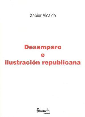 DESAMPARO E ILUSTRACIÓN REPUBLICANA