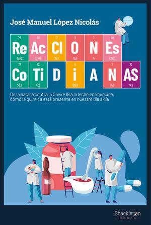 REACCIONES COTIDIANAS DE LA BATALLA CONTRA LA COVID-19 A LA LECHE